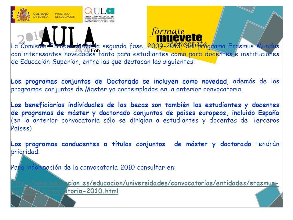 La Comisión Europea lanzó la segunda fase, 2009-2013, del programa Erasmus Mundus con interesantes novedades tanto para estudiantes como para docentes