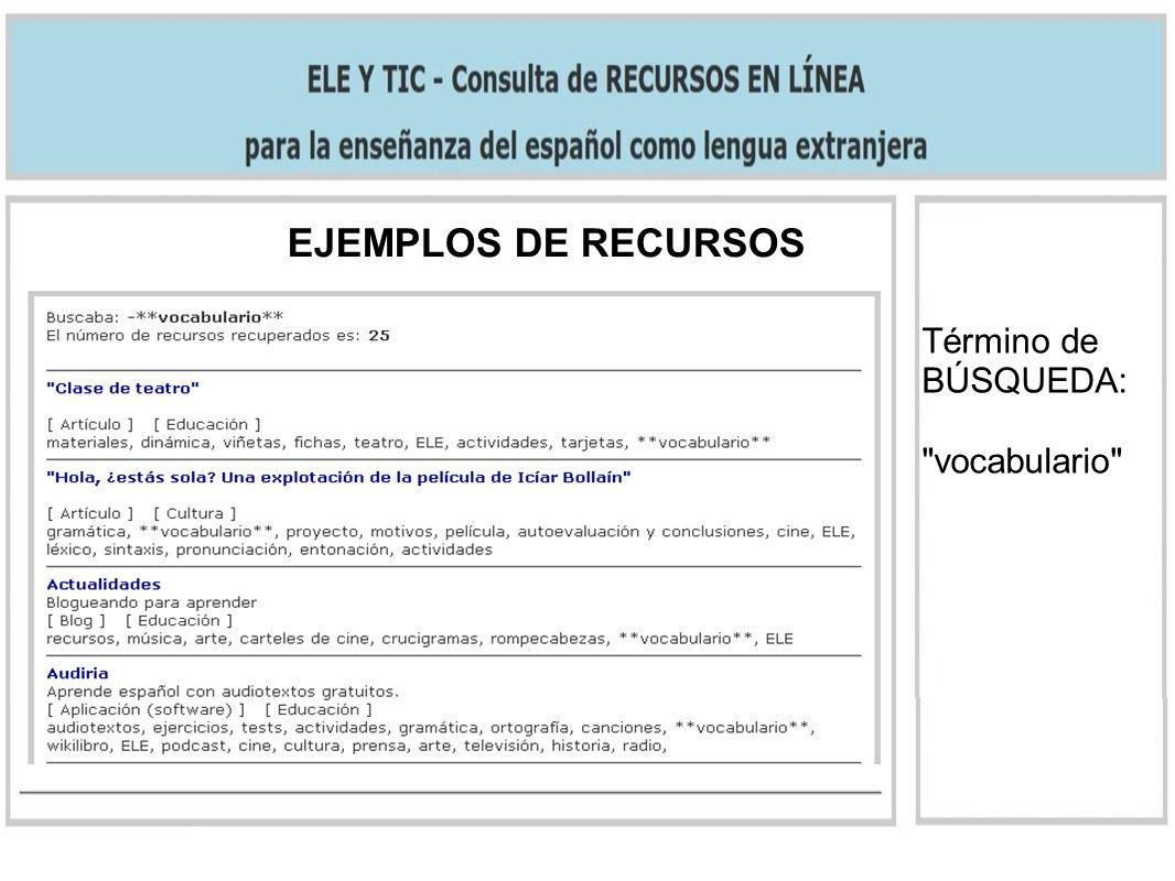 EJEMPLOS DE RECURSOS Término de BÚSQUEDA: vocabulario