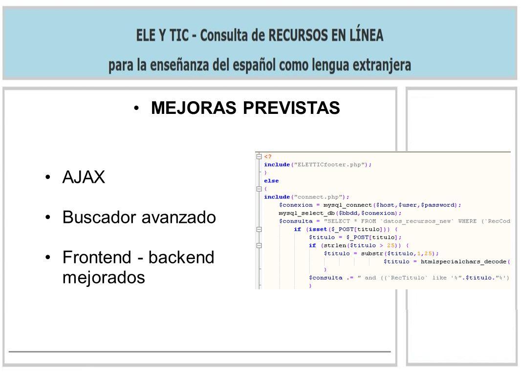 MEJORAS PREVISTAS AJAX Buscador avanzado Frontend - backend mejorados