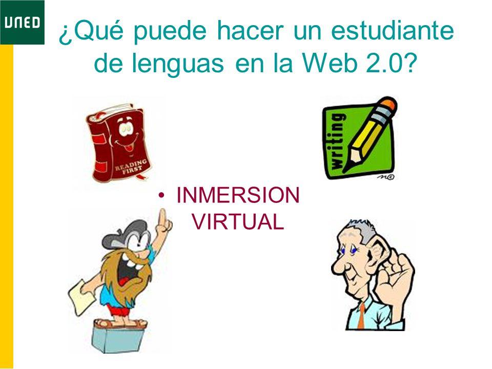 ¿Qué puede hacer un estudiante de lenguas en la Web 2.0? INMERSION VIRTUAL