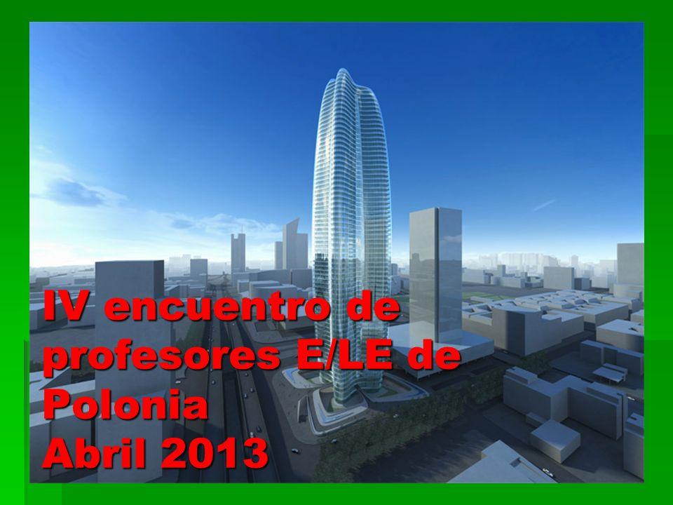 IV encuentro de profesores E/LE de Polonia Abril 2013