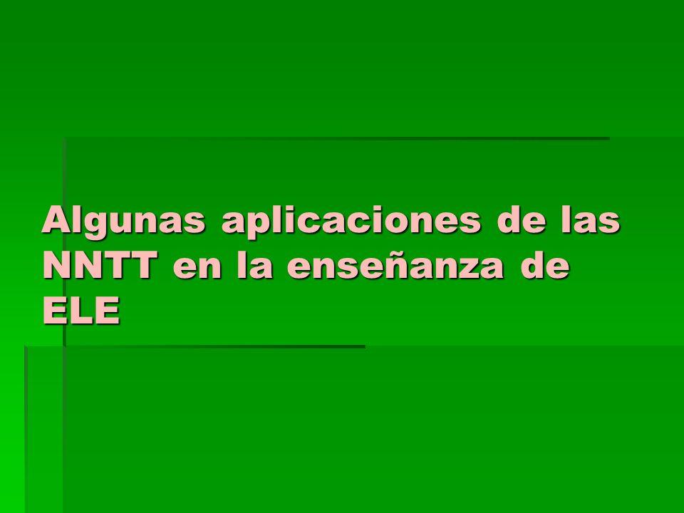 Algunas aplicaciones de las NNTT en la enseñanza de ELE