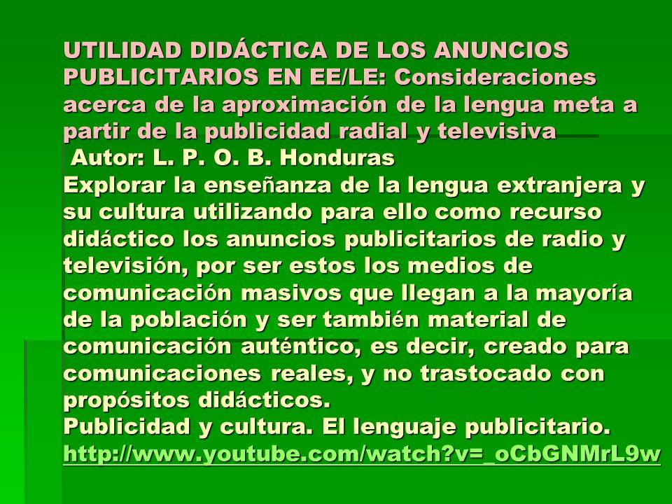 UTILIDAD DIDÁCTICA DE LOS ANUNCIOS PUBLICITARIOS EN EE/LE: Consideraciones acerca de la aproximación de la lengua meta a partir de la publicidad radia