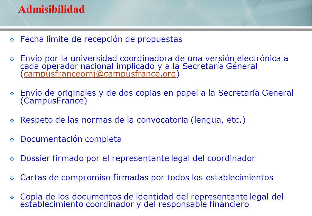 Fecha límite de recepción de propuestas Envío por la universidad coordinadora de una versión electrónica a cada operador nacional implicado y a la Sec