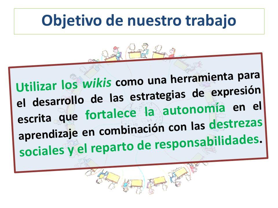 Utilizar los wikis como una herramienta para el desarrollo de las estrategias de expresión escrita que fortalece la autonomía en el aprendizaje en com