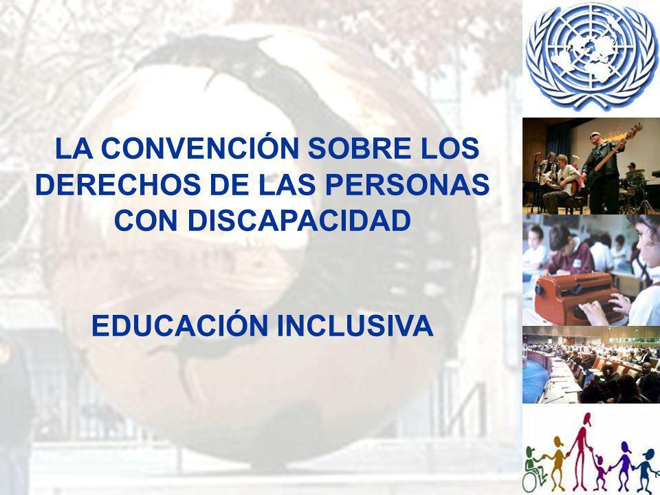 Artículo 24 Educación 1.Los Estados Partes reconocen el derecho de las personas con discapacidad a la educación.