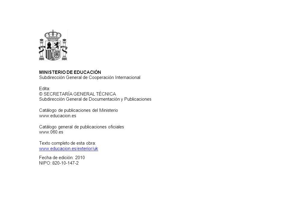 MINISTERIO DE EDUCACIÓN Subdirección General de Cooperación Internacional Edita: © SECRETARÍA GENERAL TÉCNICA Subdirección General de Documentación y