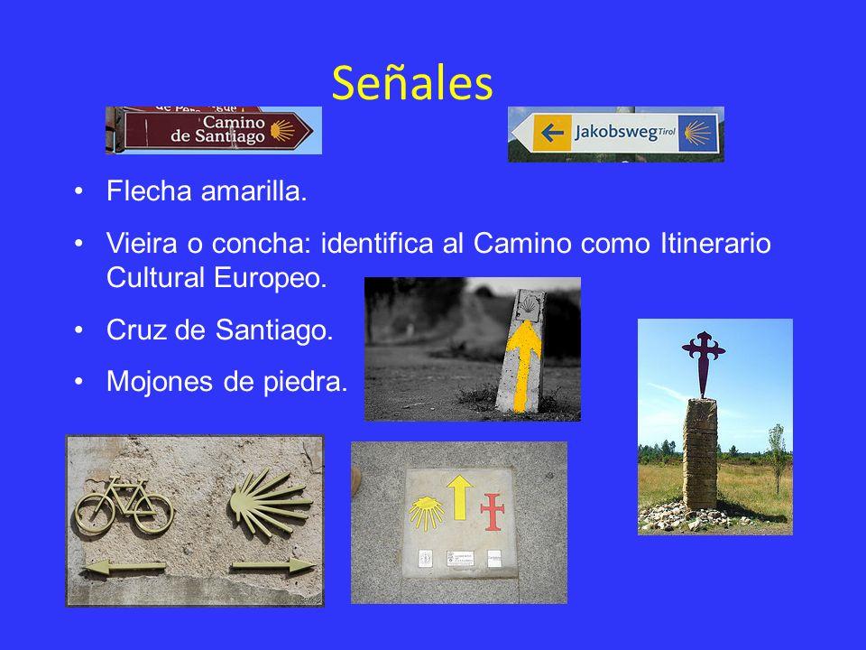 Señales Flecha amarilla. Vieira o concha: identifica al Camino como Itinerario Cultural Europeo. Cruz de Santiago. Mojones de piedra.