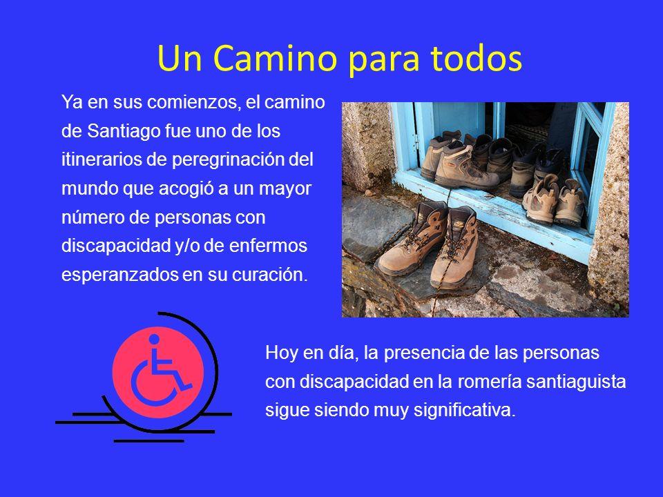 Ya en sus comienzos, el camino de Santiago fue uno de los itinerarios de peregrinación del mundo que acogió a un mayor número de personas con discapac