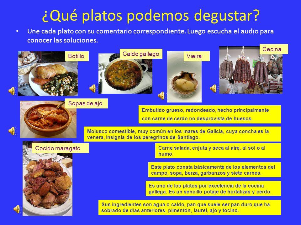 ¿Qué platos podemos degustar? Une cada plato con su comentario correspondiente. Luego escucha el audio para conocer las soluciones. Botillo Sopas de a