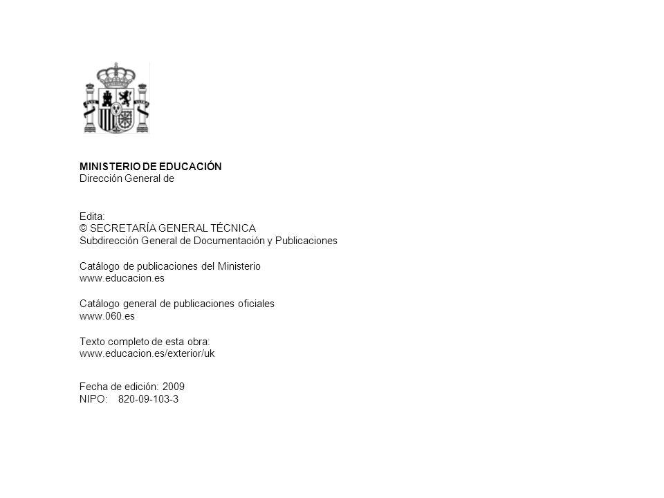 NIPO: MINISTERIO DE EDUCACIÓN Dirección General de Relaciones Internacionales Subdirección General de Cooperación Internacional Edita: © SECRETARÍA GE