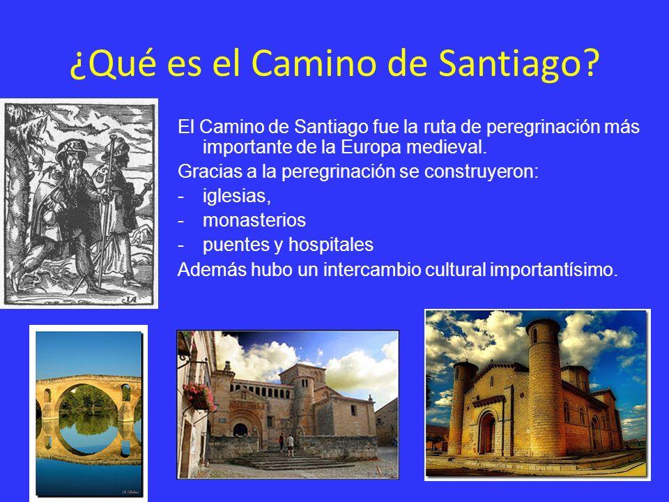 ¿Qué es el Camino de Santiago? El Camino de Santiago fue la ruta de peregrinación más importante de la Europa medieval. Gracias a la peregrinación se