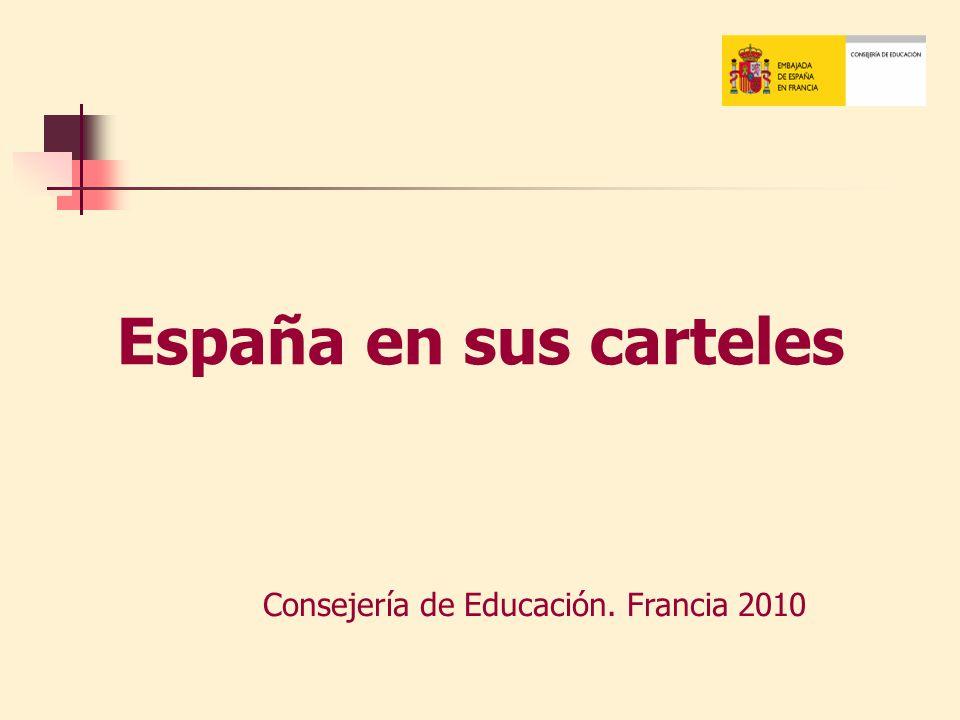 España en sus carteles Consejería de Educación. Francia 2010