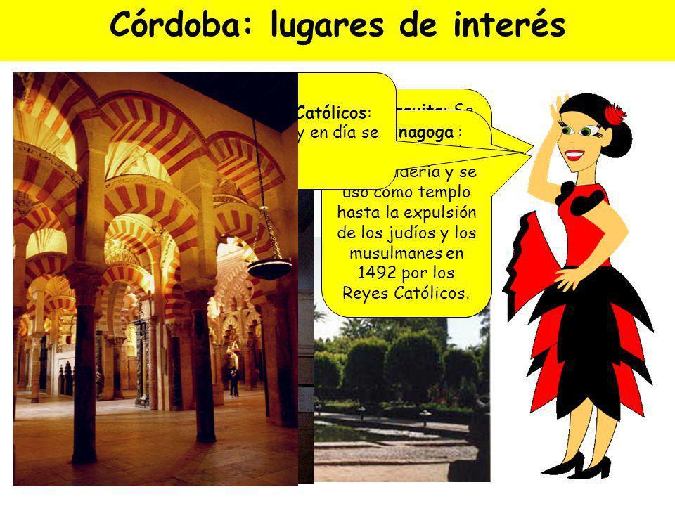 Córdoba Antiguamente convivíamos pacíficamente tres culturas, la árabe, la judía y la cristiana. Por eso podemos encontrar tres tipos de arquitectura.