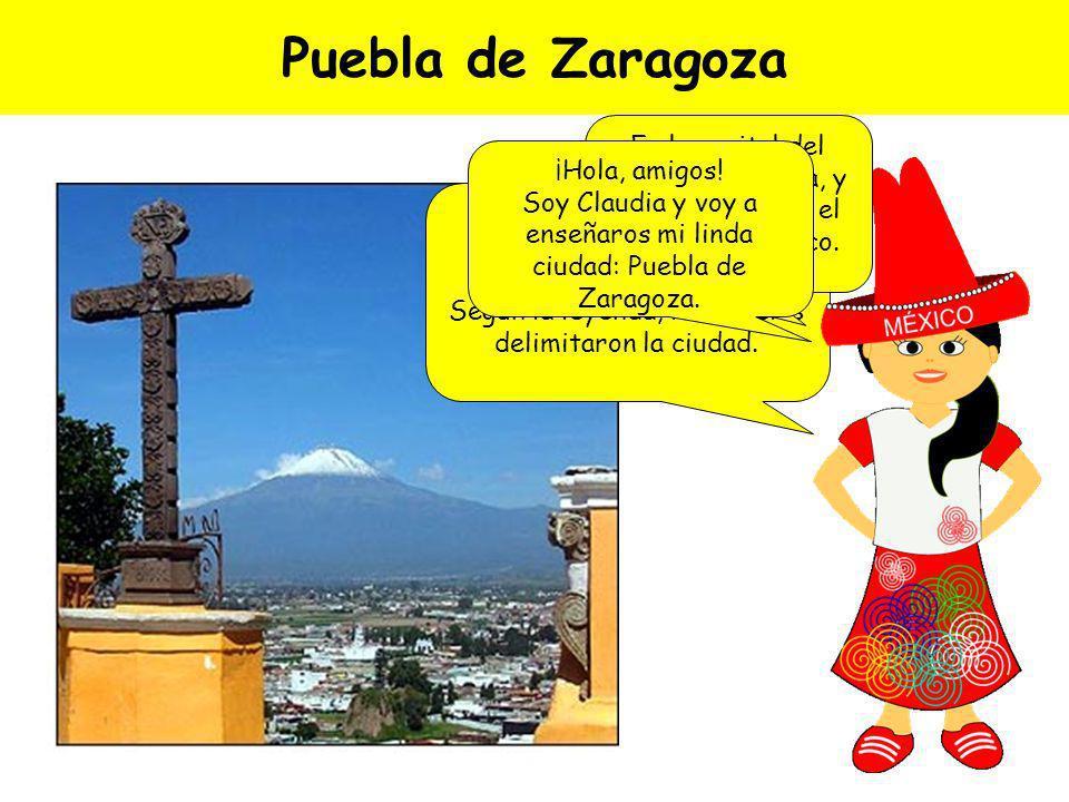 Cuarta parada: ¡Puebla de Zaragoza, México!