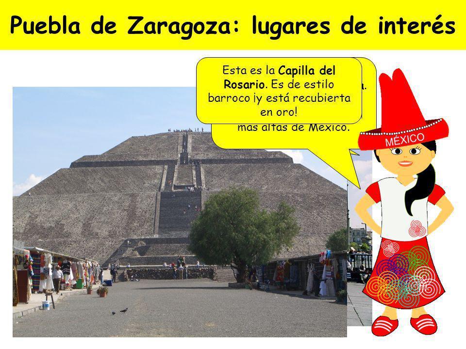 Puebla de Zaragoza Fue fundada en 1531 y se conoce también como Puebla de los Ángeles. Según la leyenda, los ángeles delimitaron la ciudad. Esta es un