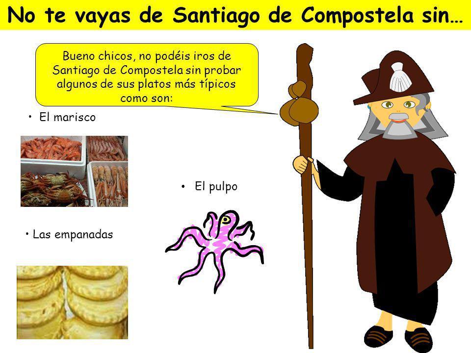 Bueno chicos, no podéis iros de Santiago de Compostela sin probar algunos de sus platos más típicos como son: No te vayas de Santiago de Compostela sin… El marisco El pulpo Las empanadas