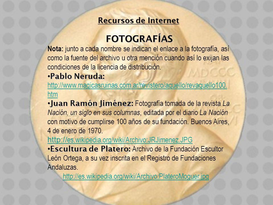 Recursos de Internet FOTOGRAFÍAS Nota: junto a cada nombre se indican el enlace a la fotografía, así como la fuente del archivo u otra mención cuando