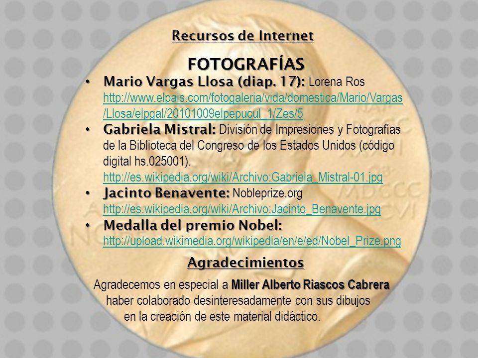 Recursos de Internet FOTOGRAFÍAS Mario Vargas Llosa (diap. 17): Mario Vargas Llosa (diap. 17): Lorena Ros http://www.elpais.com/fotogaleria/vida/domes