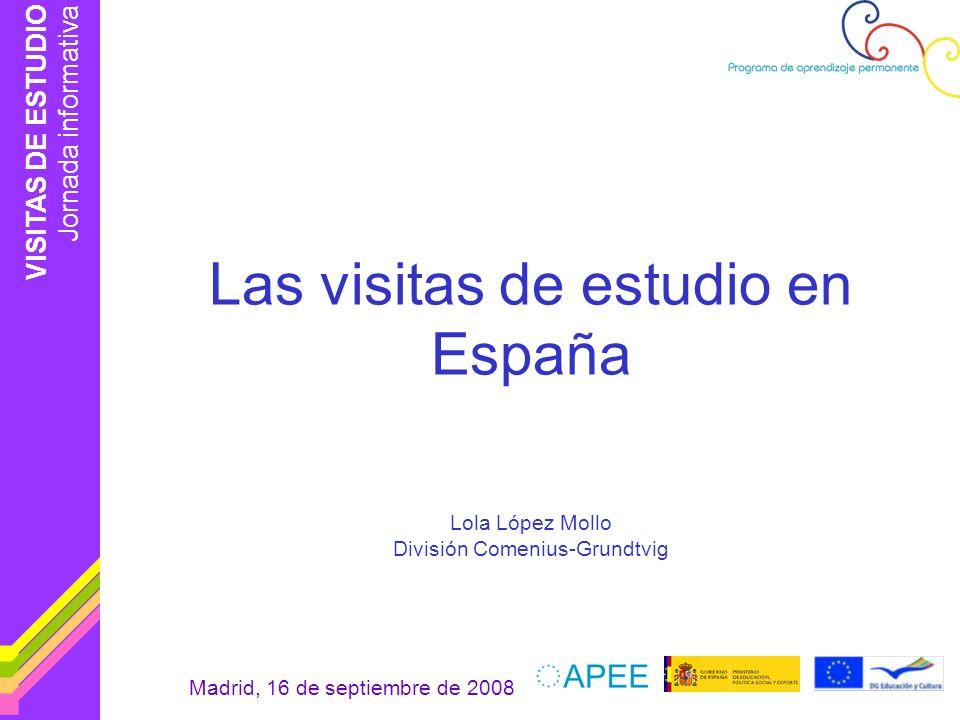 VISITAS DE ESTUDIO Jornada informativa Madrid, 16 de septiembre de 2008 Lengua de trabajo (participantes) 269 127 14 1.794