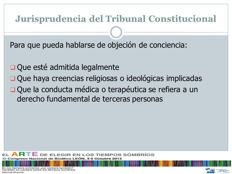 Supuestos de objeción de conciencia ¿Cuándo puede haber objeción de conciencia en las instrucciones previas.