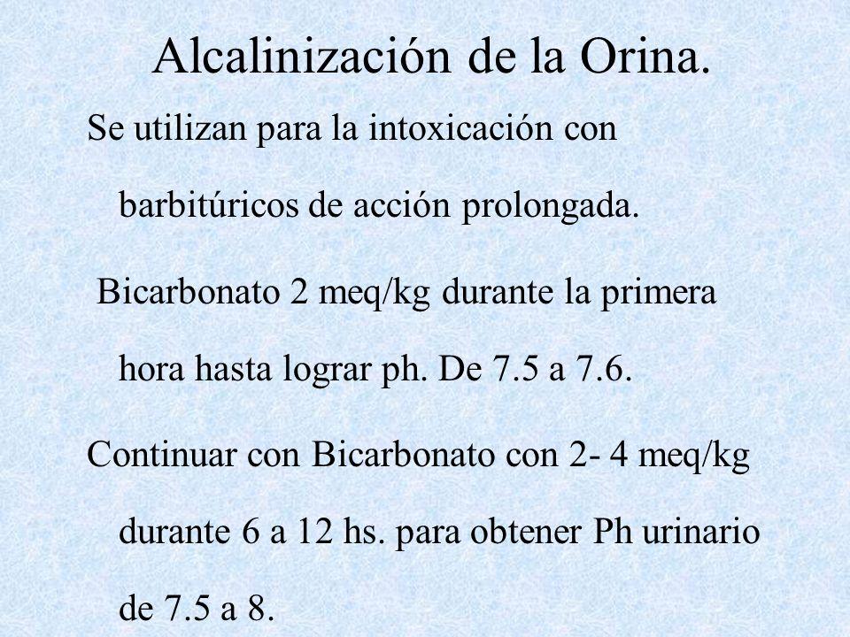 TRATAMIENTO Medidas generales de eliminación renal : Oxigenación-Asistencia respiratoria hidratación parenteral, Correción del medio interno, Tratamie