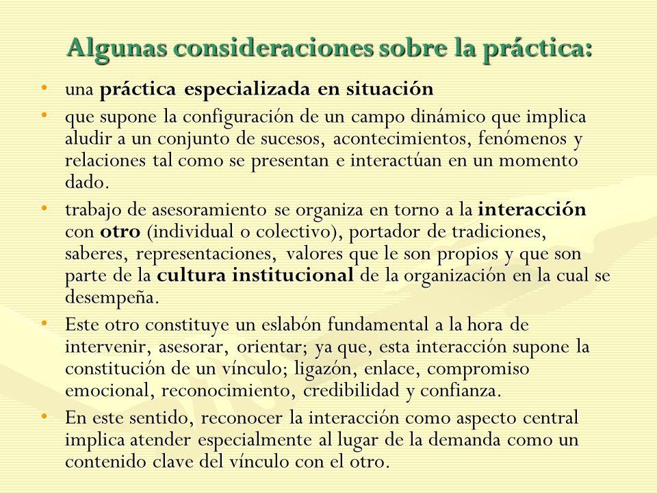 Algunas consideraciones sobre la práctica: una práctica especializada en situaciónuna práctica especializada en situación que supone la configuración