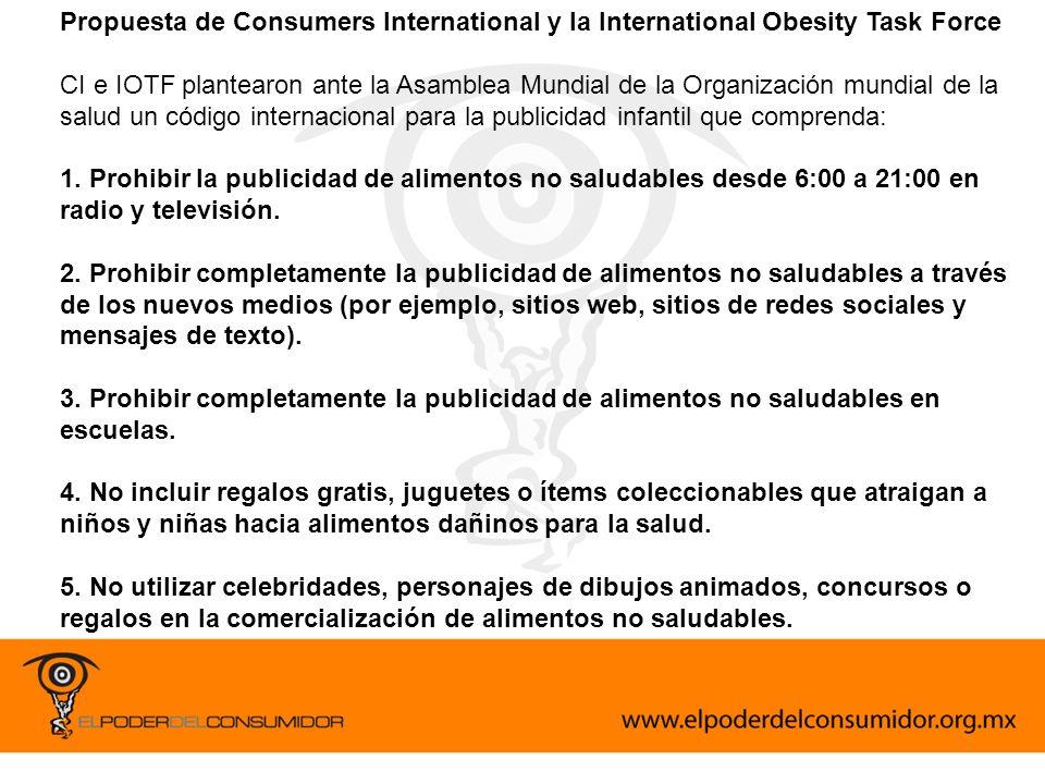 Propuesta de Consumers International y la International Obesity Task Force CI e IOTF plantearon ante la Asamblea Mundial de la Organización mundial de