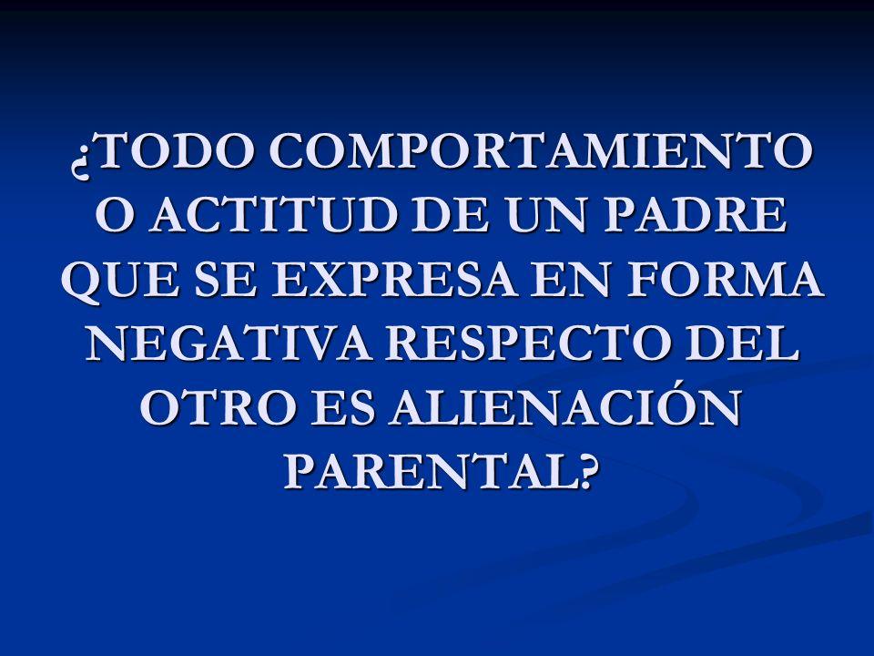 ¿QUÉ ES LA ALIENACIÓN PARENTAL?