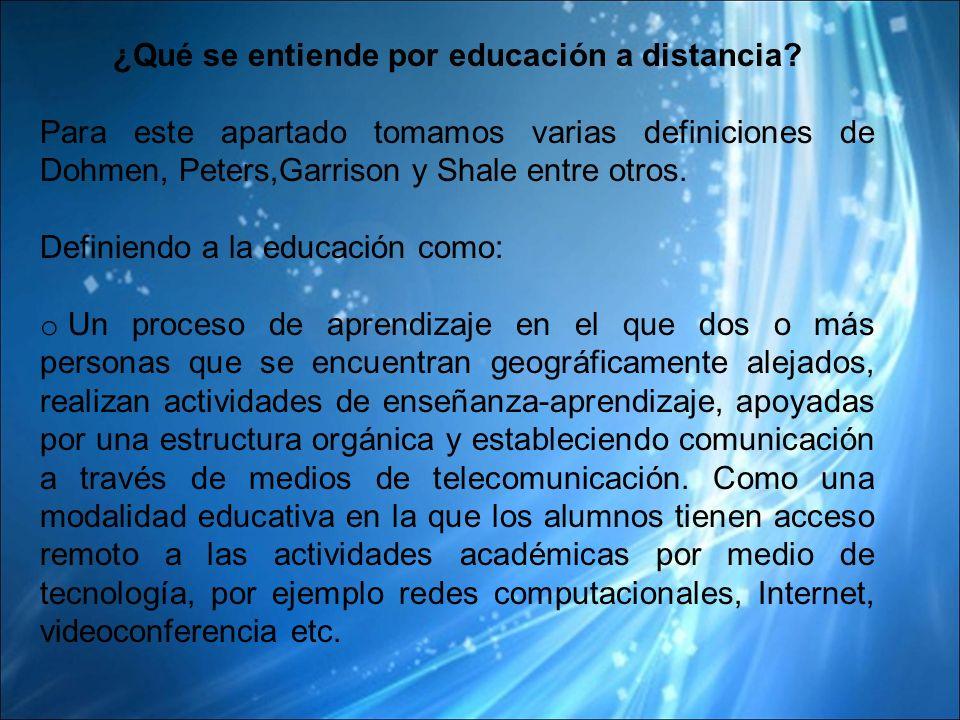 ¿Qué se entiende por educación a distancia.