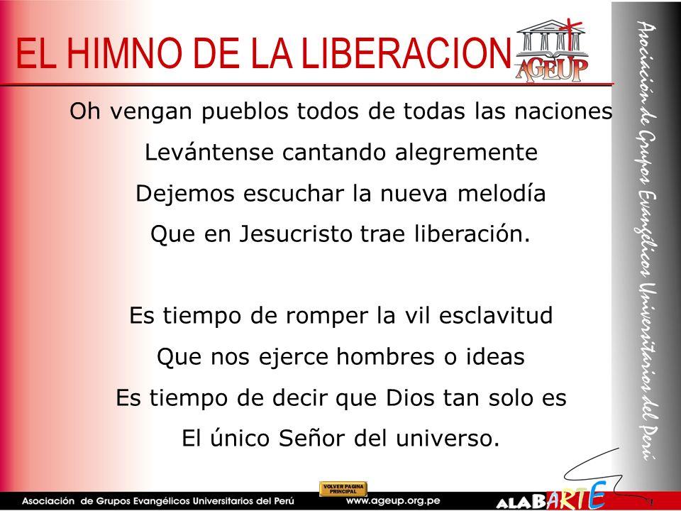 Oh vengan pueblos todos de todas las naciones Levántense cantando alegremente Dejemos escuchar la nueva melodía Que en Jesucristo trae liberación. Es