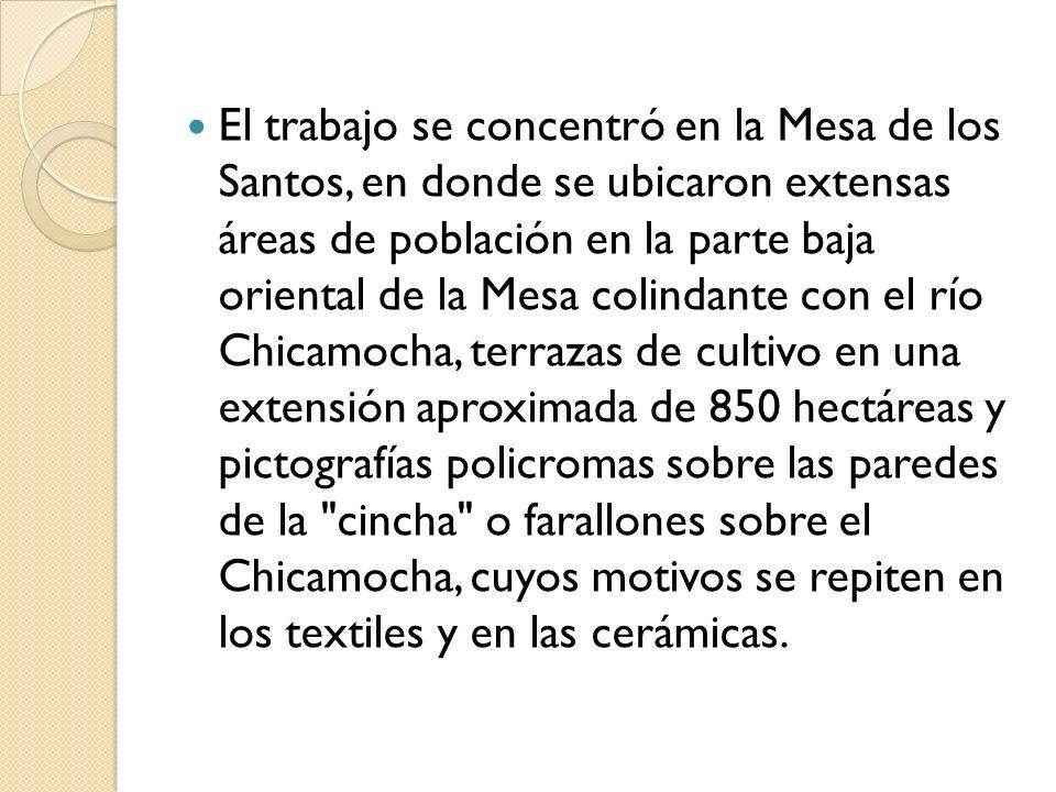 El trabajo se concentró en la Mesa de los Santos, en donde se ubicaron extensas áreas de población en la parte baja oriental de la Mesa colindante con