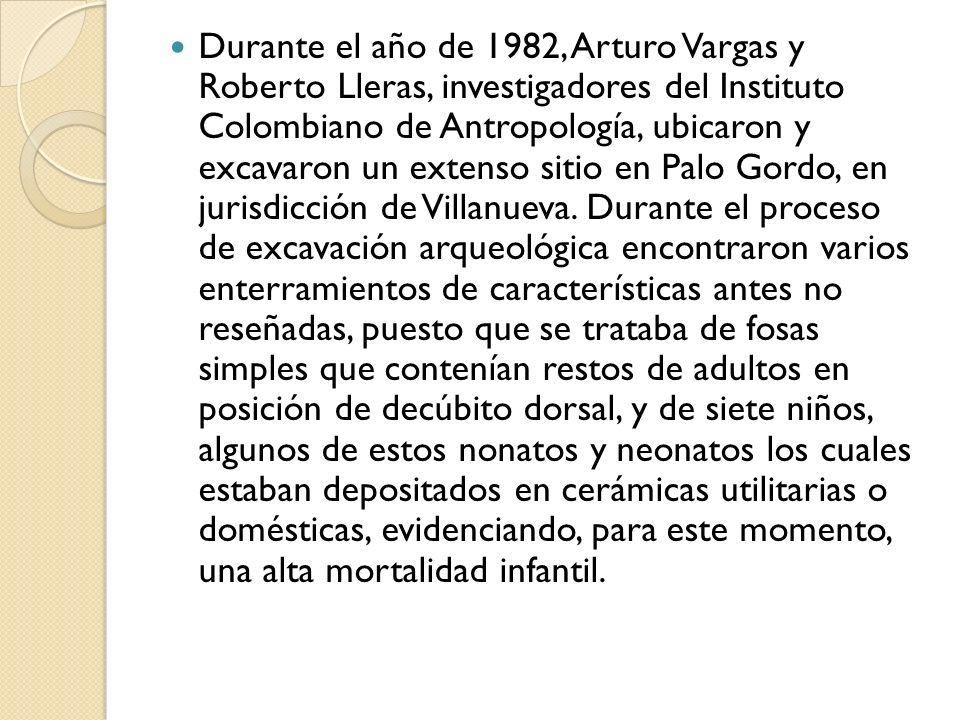 Durante el año de 1982, Arturo Vargas y Roberto Lleras, investigadores del Instituto Colombiano de Antropología, ubicaron y excavaron un extenso sitio