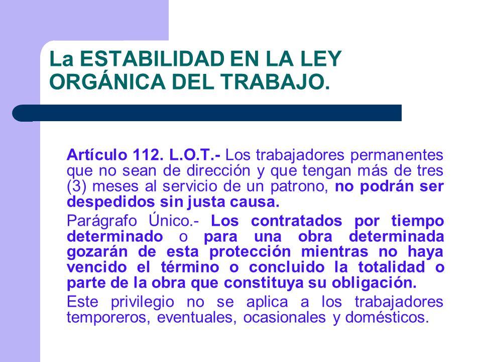 LA ESTABILIDAD EN LA LEY DEL ESTATUTO DE LA FUNCION PUBLICA Artículo 30 L.E.F.P.- Los funcionarios públicos de carrera que ocupen cargos de carrera gozarán de estabilidad en el desempeño de sus cargos.