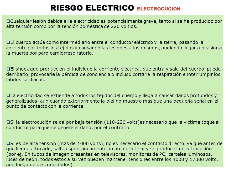 Cualquier lesión debida a la electricidad es potencialmente grave, tanto si se ha producido por alta tensión como por la tensión doméstica de 220 voltios.