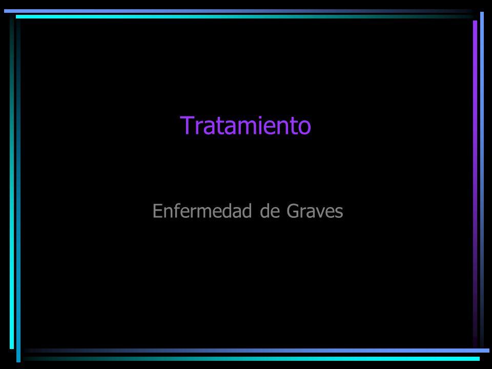Tratamiento Enfermedad de Graves