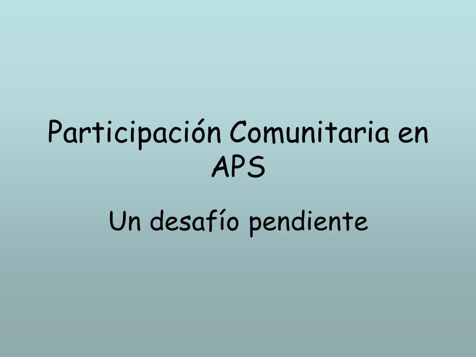Participación Comunitaria en APS Un desafío pendiente
