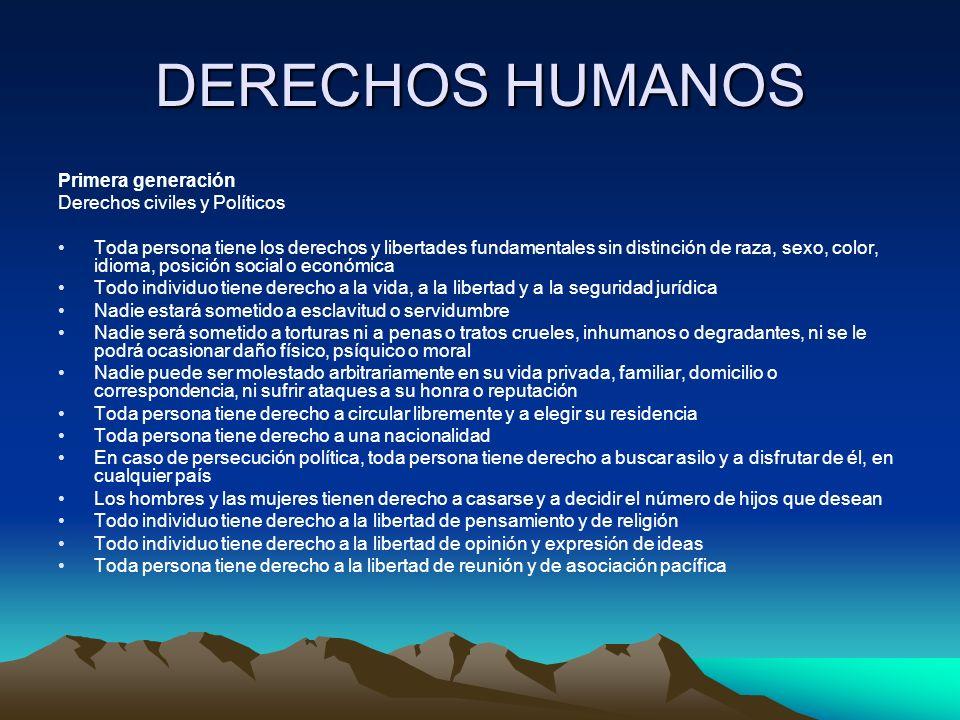 DERECHOS HUMANOS Los derechos económicos, sociales y culturales, es como son calificados los derechos de segunda y tercera generación en un solo conjunto.