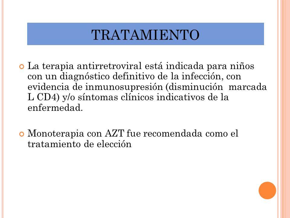 La terapia antirretroviral está indicada para niños con un diagnóstico definitivo de la infección, con evidencia de inmunosupresión (disminución marca