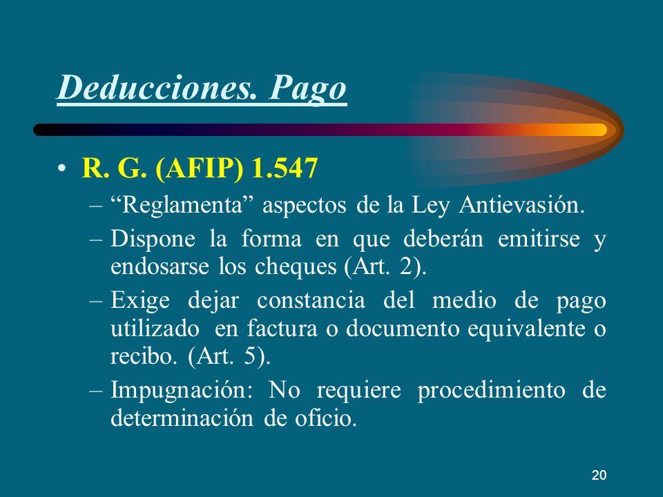 Deducciones. Pago R. G. (AFIP) 1.547 –Reglamenta aspectos de la Ley Antievasión. –Dispone la forma en que deberán emitirse y endosarse los cheques (Ar