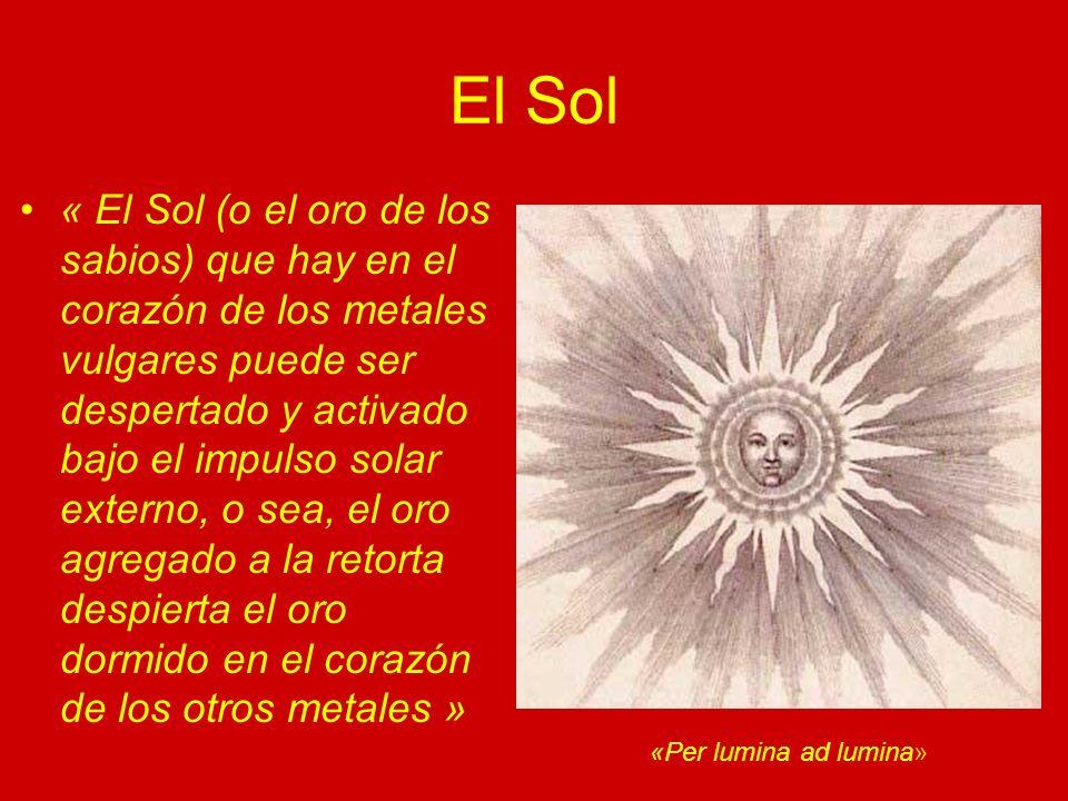 El Sol « Tal como el oro espiritual puede despertar el oro en el corazón de los hombres, barriendo la escoria y transmutándolo en un Caballero de Oro o Caballero Solar »