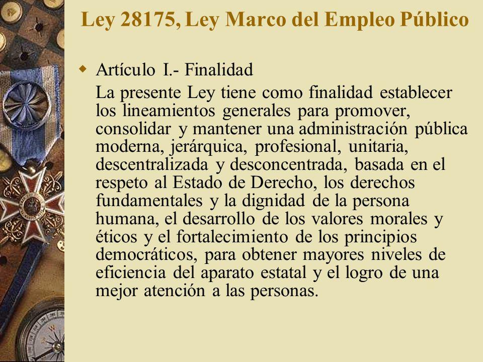 Artículo I.- Finalidad La presente Ley tiene como finalidad establecer los lineamientos generales para promover, consolidar y mantener una administrac