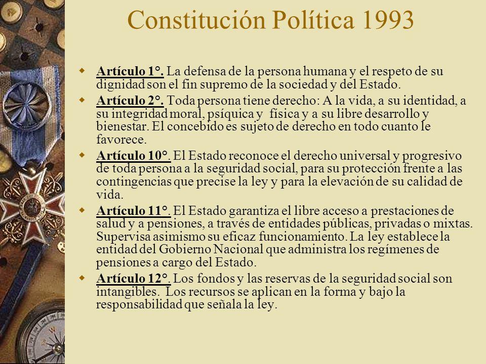 Constitución Política 1993 Artículo 1°. La defensa de la persona humana y el respeto de su dignidad son el fin supremo de la sociedad y del Estado. Ar