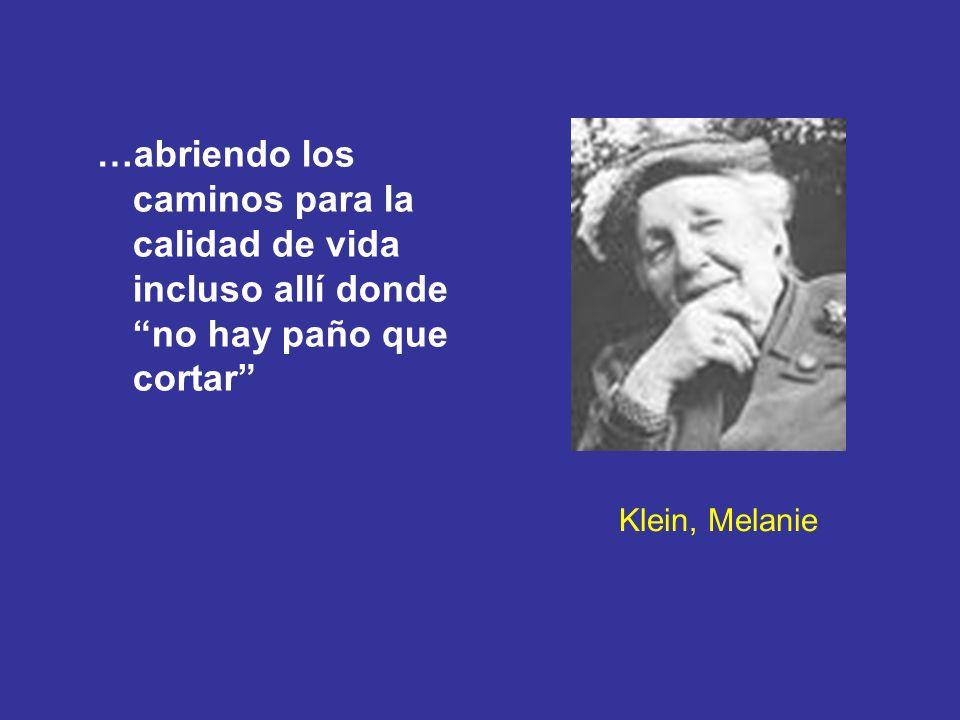 Klein, Melanie …abriendo los caminos para la calidad de vida incluso allí donde no hay paño que cortar