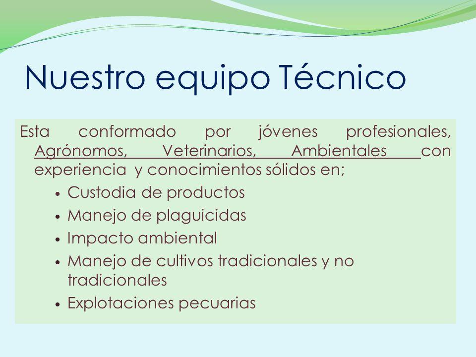 Nuestro equipo Técnico Esta conformado por jóvenes profesionales, Agrónomos, Veterinarios, Ambientales con experiencia y conocimientos sólidos en; Cus