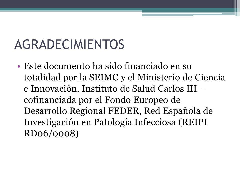 AGRADECIMIENTOS Este documento ha sido financiado en su totalidad por la SEIMC y el Ministerio de Ciencia e Innovación, Instituto de Salud Carlos III