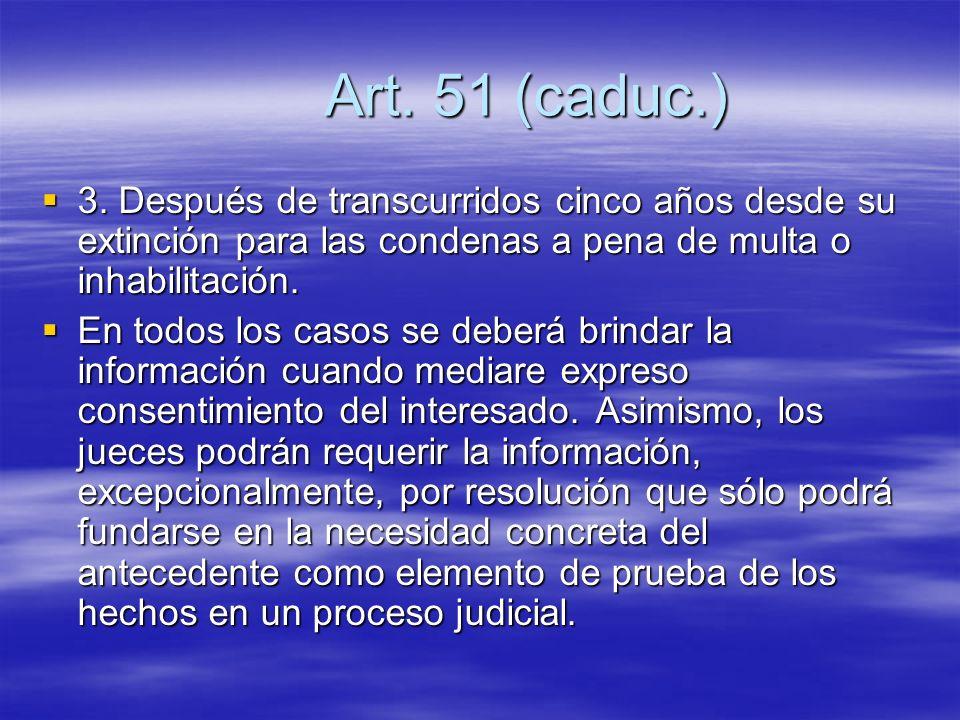Art. 51 (caduc.) 3.