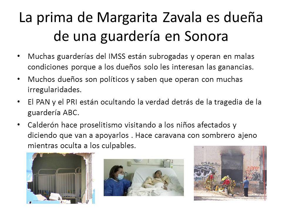 La prima de Margarita Zavala es dueña de una guardería en Sonora Muchas guarderías del IMSS están subrogadas y operan en malas condiciones porque a los dueños solo les interesan las ganancias.