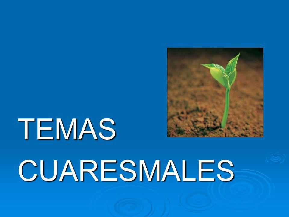 TEMASCUARESMALES