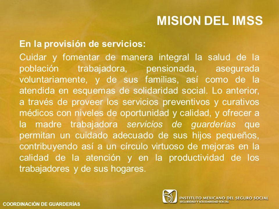 En la provisión de servicios: Cuidar y fomentar de manera integral la salud de la población trabajadora, pensionada, asegurada voluntariamente, y de s